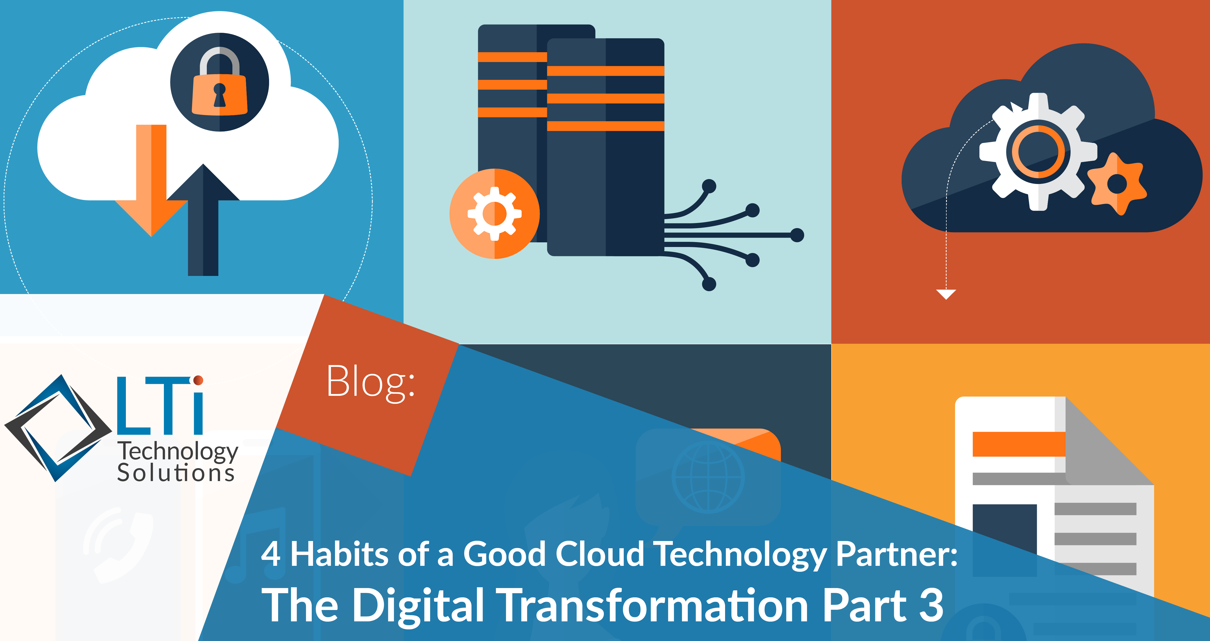 4 Habits of a Good Cloud Technology Partner (Part 3 of 3)